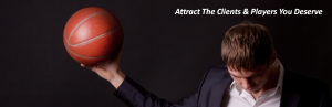 Attract basketball clients