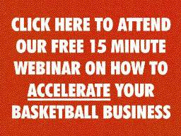 Accelerate Your Basketball Training Business