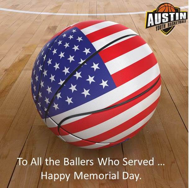 Happy Memorial Day from Austin Youth Basketball